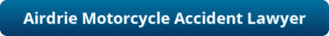 Button-Airdrie Motorcycle Accident Lawyer