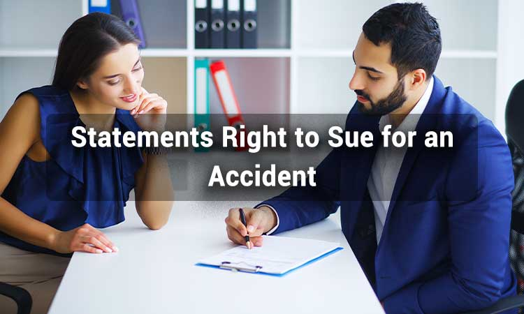 Statements Right to Sue for an Accident