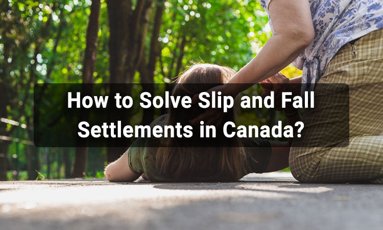 How to Solve Slip and Fall Settlements in Canada