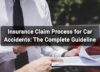 Insurance claim process for car accidents