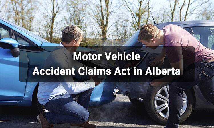Motor Vehicle Accident Claims Act in Alberta
