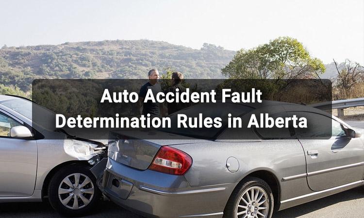 Auto Accident Fault Determination Rules in Alberta